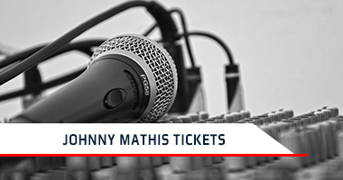 Johnny Mathis Tickets Promo Code