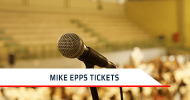 Mike Epps Tickets Promo Code