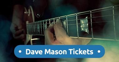 Dave Mason Tickets Promo Code
