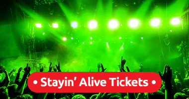 Stayin' Alive Tickets Promo Code
